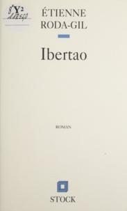 Etienne Roda-Gil - Ibertao.