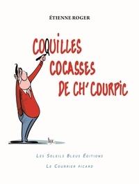 Etienne Roger - Coquilles cocasses de Ch'Cour pic.