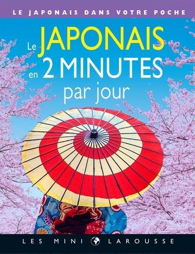 Le japonais en 2 minutes par jour. Le japonais dans votre poche