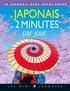 Etienne Rozenn - Le japonais en 2 minutes par jour - Le japonais dans votre poche.