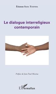 Etienne Saha Tchinda - Le dialogue interreligieux contemporain.