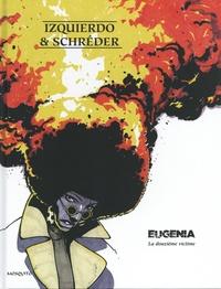 Etienne Schréder et  Izquierdo - Eugenia - La douzième victime.