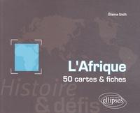 Etienne Smith - L'Afrique - 50 cartes et fiches.