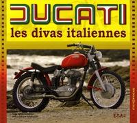 Etienne Souillot et Pierre-Yves Gaulard - Ducati - Les divas italiennes.