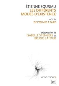 Etienne Souriau - Les différents modes d'existence - Suivi de Du mode d'existence de l'oeuvre à faire.