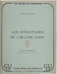Etienne Souriau - Les structures de l'œuvre d'art.