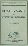 Etienne Souriau et Félix Alcan - Pensée vivante et perfection formelle.