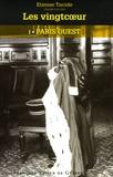 Etienne Tarride - Les Vingtcoeur Tome 1 : Paris Ouest.