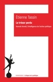 Etienne Tassin - Le trésor perdu - Hannah Arends, l'intelligence de l'action politique.