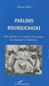Parlons bourouchaski - Etat présent sur la culture et la langue des Bourouchos (Pakistan).pdf