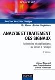 Etienne Tisserand et Jean-François Pautex - Analyse et traitement des signaux - 2e éd. - Méthodes et applications au son et à l'image.