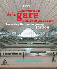 Etienne Tricaud et Judith Thépot - AREP - L'invention de la gare contemporaine.