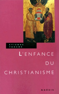 Accentsonline.fr L'enfance du Christianisme Image