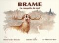 Etienne Van Den Driessche - Brame - La conquête du cerf.