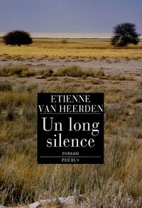 Etienne Van Heerden - Un long silence.