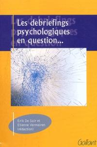 LES DEBRIEFINGS PSYCHOLOGIQUES EN QUESTION.