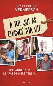 Rhonealpesinfo.fr A toi qui as changé ma vie - Une année sur les pas de Mère Teresa Image