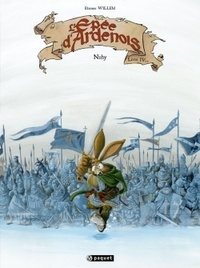 Etienne Willem - L'Epée d'Ardenois Tome 4 : Nuhy.