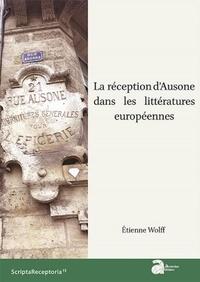 Etienne Wolff - La réception d'Ausone dans les littératures européennes.