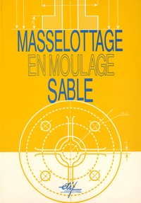 ETIF - Masselottage en moulage sable.