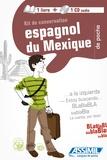 Etno Witfeld - Kit de conversation espagnol du Mexique. 1 CD audio