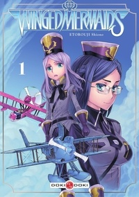 Etorouji Shiono et Jean-Benoît Silvestre - Winged Mermaids - tome 1.