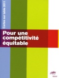 ETP - Pour une compétitivité équitable - Cartes sur table 2011.