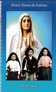 Ets Prouvost - Neuvaine à Notre-Dame de Fatima.