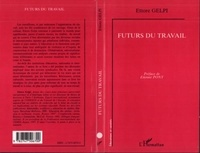 Ettore Gelpi - FUTURS DU TRAVAIL.
