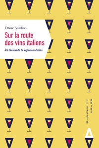 Sur la route des vins italiens- A la découverte de vignerons artisans - Ettore Scarlino |