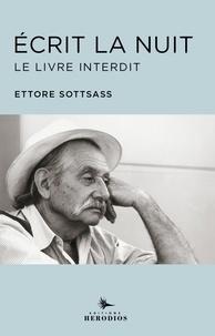 Ettore Sottsass - Ecrit la nuit - Le livre interdit.