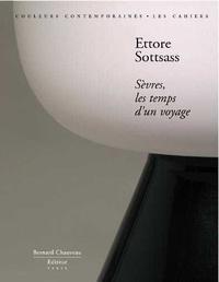 Ettore Sottsass et David Caméo - Ettore Sottsass - Sèvres, les temps d'un voyage.