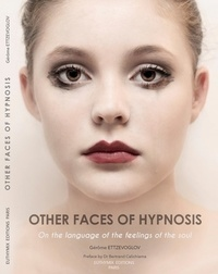 Ettzevoglov - Other faces of hypnosis.