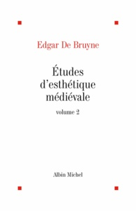 Etudes d'esthétique médiévale tome 2.