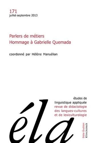Robert Galisson - Études de linguistique appliquée - N°3/2013 - Parlers de métiers. Hommage à Gabrielle Quemada.
