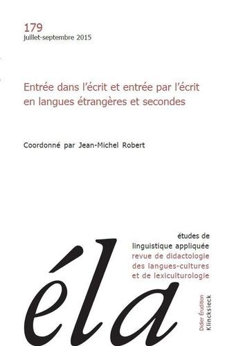 Robert Galisson - Études de linguistique appliquée - N°3/2015 - Entrée dans l'écrit et entrée par l'écrit en langues étrangères et secondes.