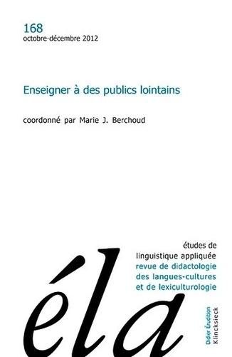 Robert Galisson - Études de linguistique appliquée n°4/2012 - Enseigner à des publics lointains.