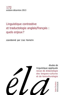 Robert Galisson - Études de linguistique appliquée - N°4/2013 - Linguistique contrastive et traductologie anglais/français : quels enjeux?.