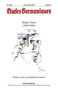 Jean-Marie Valentin - Études germaniques - N°1/2013 - Hugo Claus (1929-2008).