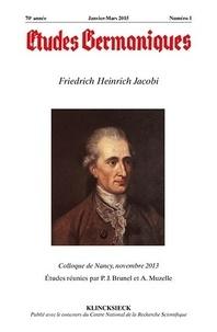 Jean-Marie Valentin - Études germaniques - N°1/2015 - Friedrich Heinrich Jacobi.