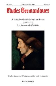 P. Andersen - Études germaniques - N°3/2019 - À la recherche de Sébastien Brant (1457-1521). Le Narrenschiff (1494).