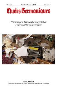 Jean-Marie Valentin - Études germaniques - N°4/2014 - Hommage à Friederike Mayröcker Pour son 90e anniversaire.