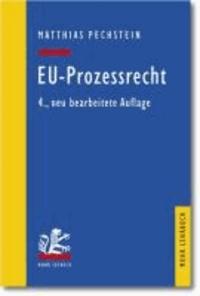 EU-Prozessrecht - Mit Aufbaumustern und Prüfungsübersichten.