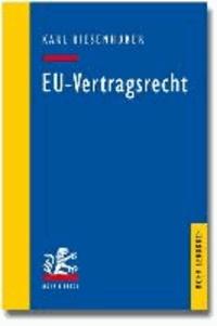 EU-Vertragsrecht - Das Vertragsrecht der Europäischen Union.