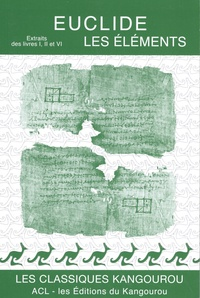 Euclide - Les éléments - Extraits des livres I, II et VI.