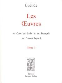 Euclide - Les oeuvres en grec, en latin et en français - 3 volumes.