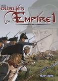 Eudeline et  Dimitri - Les oubliés de l'Empire Tome 1 : Poussières de gloire.