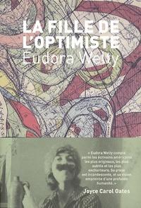 Eudora Welty - La fille de l'optimiste.