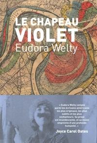Eudora Welty - Le chapeau violet.