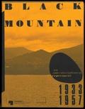 Eugen Blume et Matilda Felix - Black Mountain - An interdisciplinary experiment 1933-1957.